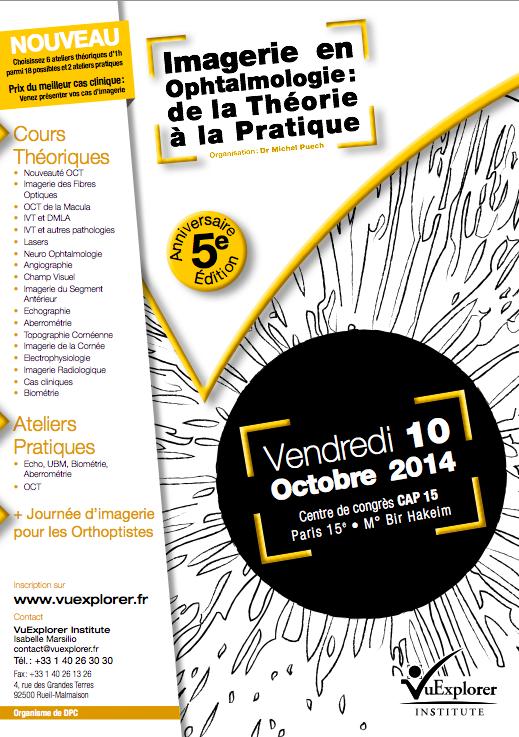Congrès 2014 : Imagerie en Ophtalmologie : de la Théorie à la Pratique